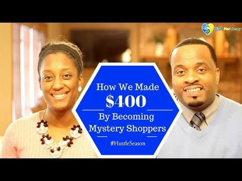 Part 1: How We Made $400 By Becoming Mystery Shoppers & YOU CAN TOO! (#HustleSeason)