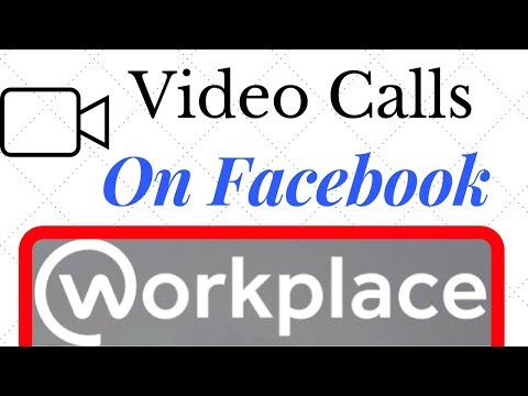 How To Make Video Calls On Facebook Workplace