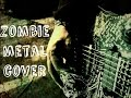 Zombie Metal Cover Female Version The Cranberries