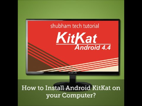 how to install android 4.4.2 kitkat on windows pc or tablet (dual boot)
