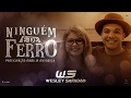Wesley Safadão Part Marília Mendonça Ninguém É De Ferro mp3