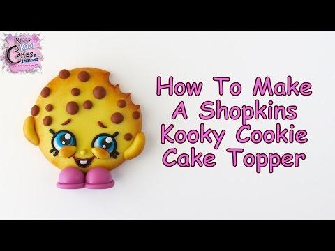 Shopkins Kooky Cookie Cake Topper FUN HOW TO!