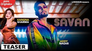 Addy Nagar - Savan  (Teaser) - New Hindi Songs 2019 , Full Song out on 10th August.