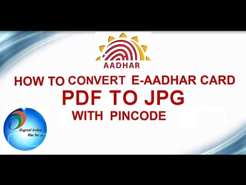 How to Convert E Addhar Card PDF to JPG With PIN CODE