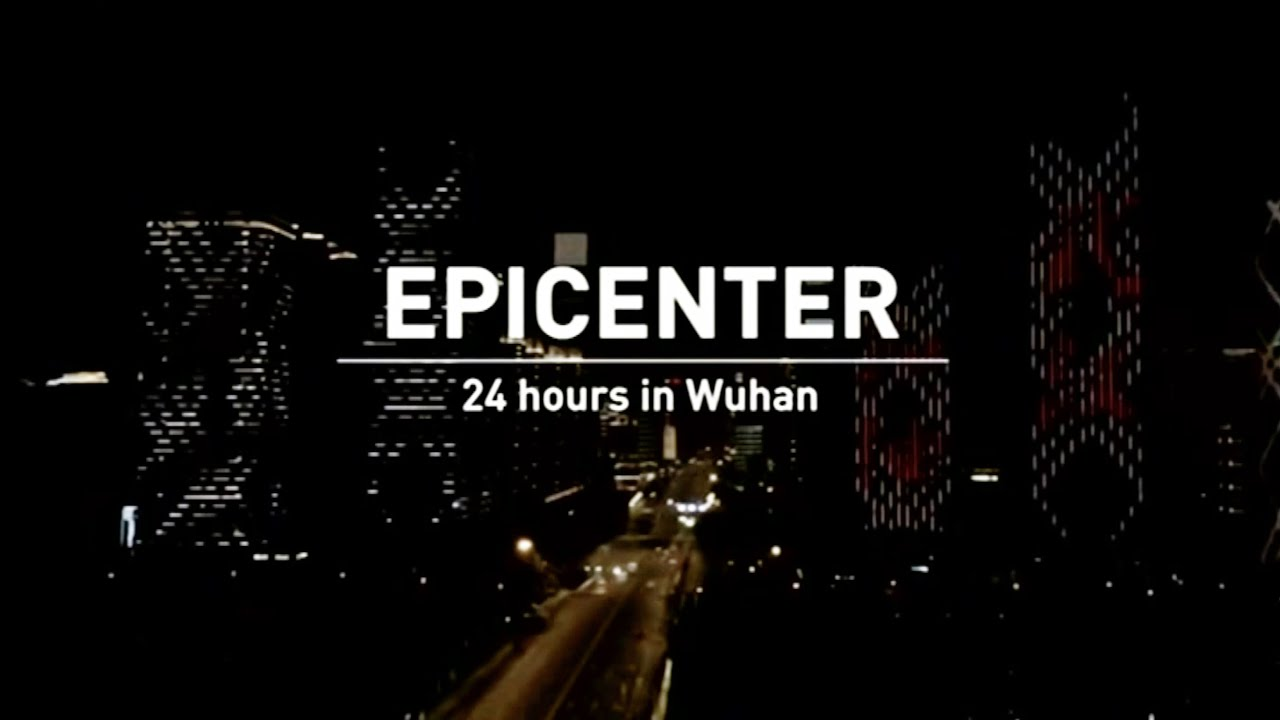 Big Story: Epicenter - 24 hours in Wuhan
