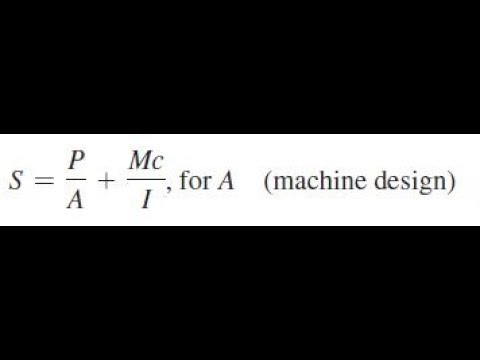 S = P/A + Mc/I, for A (machine design), solve for the indicated letter
