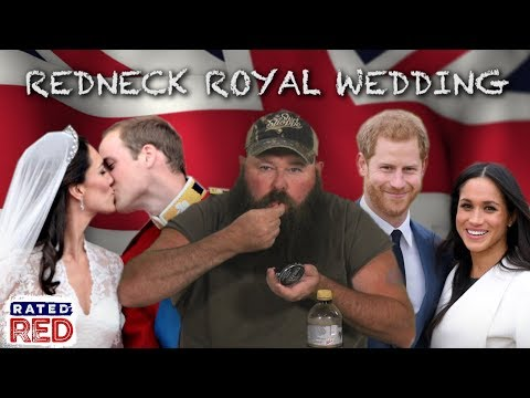 A Redneck Watches the Royal Wedding