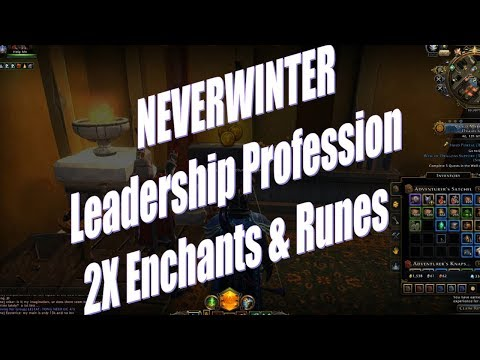 Neverwinter The Power of Leadership Profession During 2X Enchantments & Runestones Event