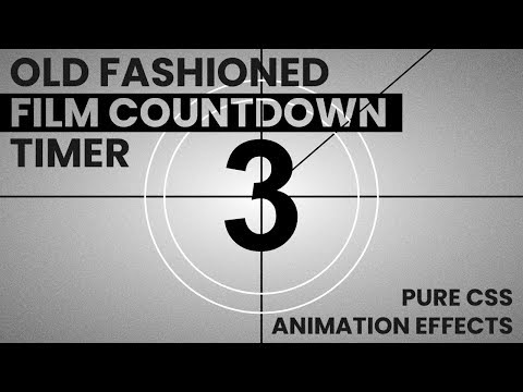 Old Fashioned Film Countdown Timer   Pure CSS Animation Effects