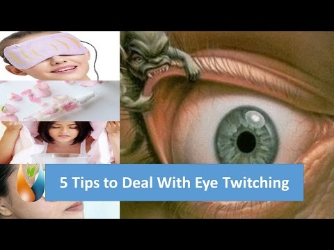 5 Tips to Deal With Eye Twitching