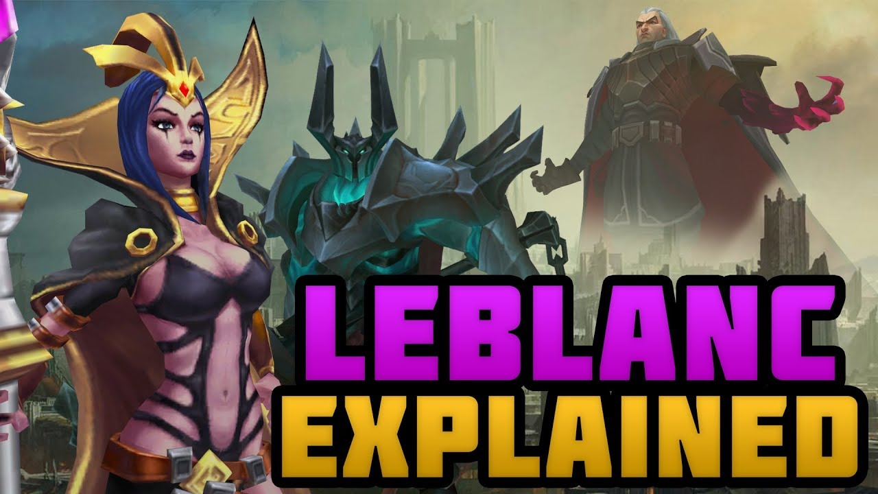 LeBlanc's Master Plan Explained