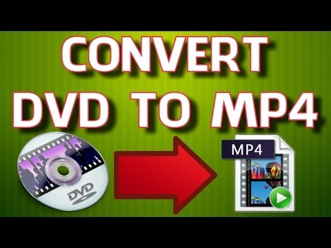 How to Convert DVD to MP4 (PC & Mac)
