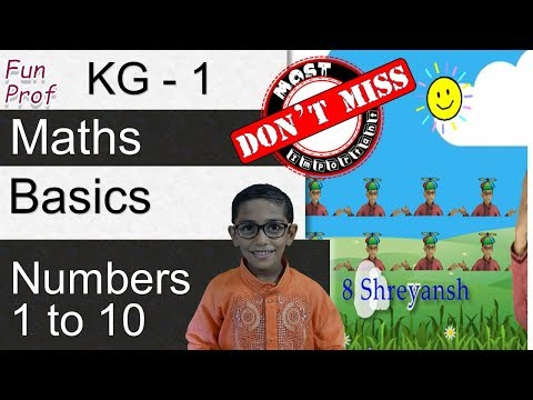 Kindergarten 1 (KG1 or K1) Recognizing Numbers 1 to 10 - Kids-teaching-Kids