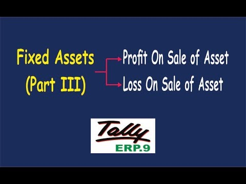 Fixed Assets || Profit/ Loss on Sale of Asset Entries in Tally ERP.9