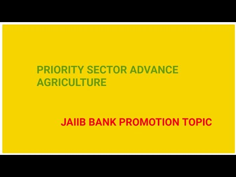 Priority Sector Advance Agriculture sector Jaiib Banking Awareness