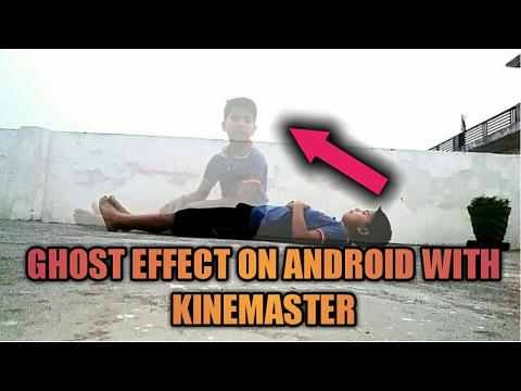 Xxx Mp4 HOW TO MAKE GHOST EFFECT IN KINEMASTER 3gp Sex