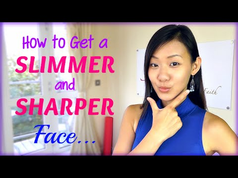 How to Get a Slimmer & Sharper Face (5 Useful Tips)