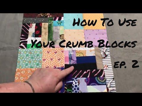Using Your Crumb Blocks - Episode 2