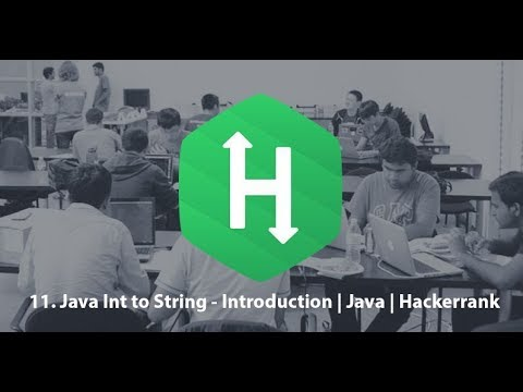 11.  Int to String - Introduction   Java   Hackerrank