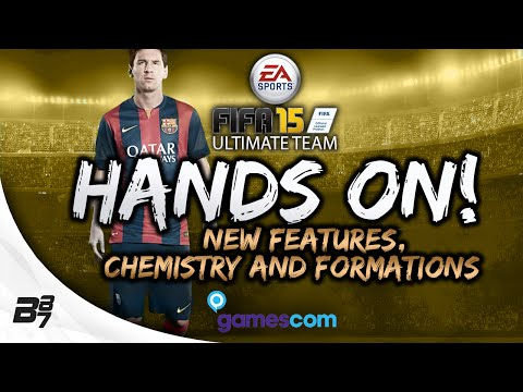 FIFA 15 Ultimate Team | Hands On! More Ratings, New Features and Chemistry!