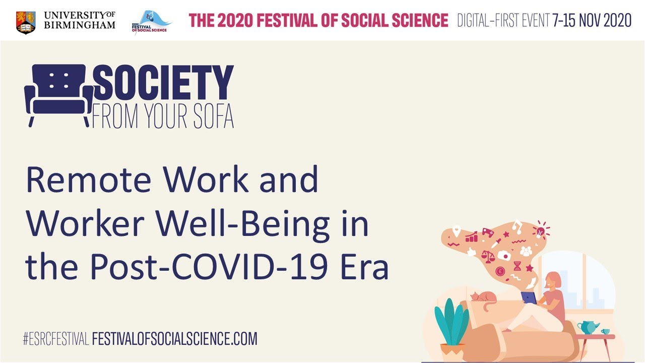 Remote Work and Worker Well-Being in the Post-COVID-19 Era