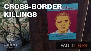 Cross-Border Killings - Fault Lines
