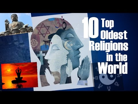 10 Top Oldest Religions in the World