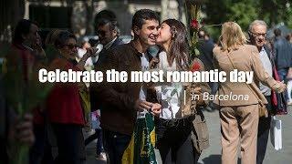 """Live: Celebrate the most romantic day in Barcelona巴塞罗那""""情人节"""""""
