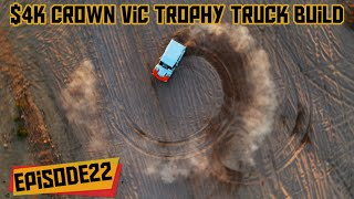 $4k Crown Vic Trophy Truck Build (Episode 22)