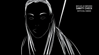 Mefjus & Emperor - Sanity Check [OFFICIAL VIDEO]
