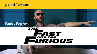 Patrick Explains THE FAST AND THE FURIOUS (and Why It's Great)