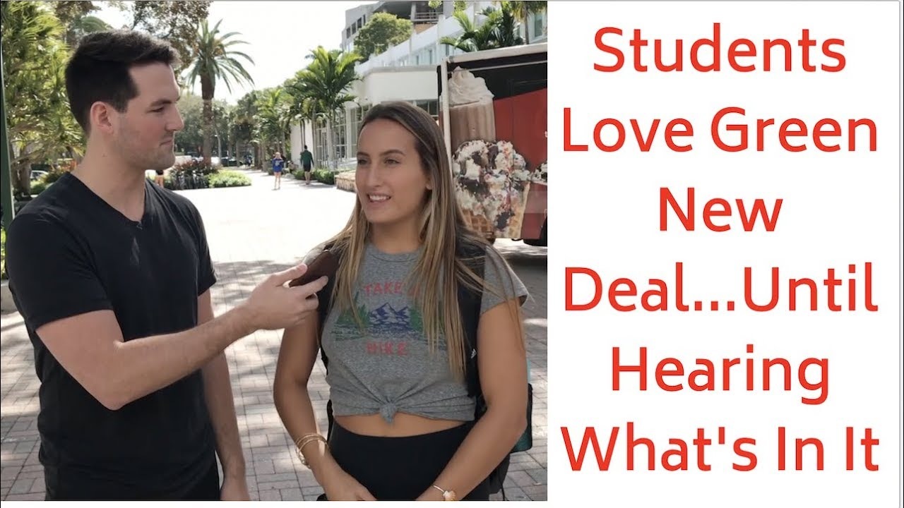 Students Love Green New Deal... Until Hearing What's In It