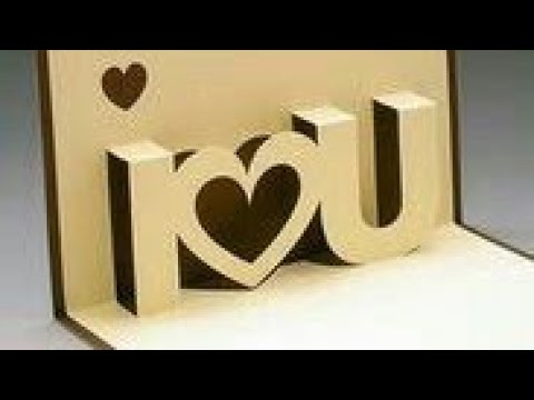 DIY I Love You Pop Up Card 3D Card - For Anniversary |Valentine |Handmade Craft - Paper Craft (2018)