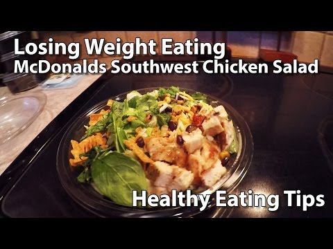 Lose Weight Eating McDonalds Southwest Chicken Salad