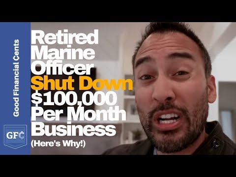 Retired Marine Officer Shut Down $100,000 Per Month Business --  Here's Why