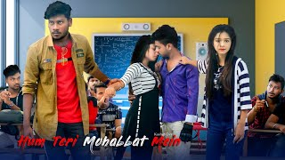 Hum Teri Mohabbat Mein   Collage Love Story   Keshab Dey   COME to LIFE   Pabitra & Payel