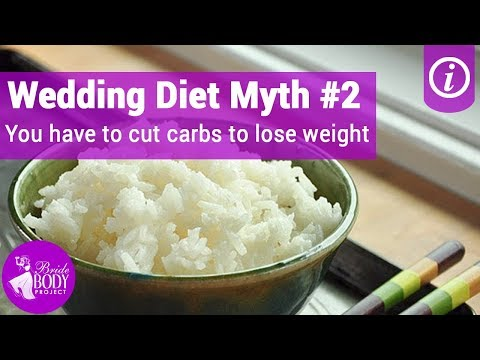 Wedding diet myth #2: You have to cut out carbs to lose weight