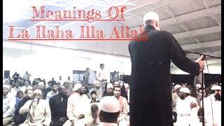 Meanings of La Ilaha Illa Allah