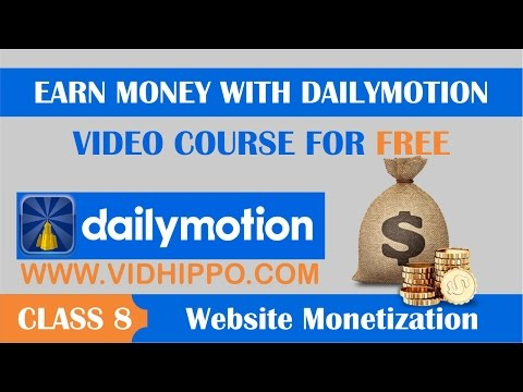 How to earn with Dailymotion Website Monetization - Class 8