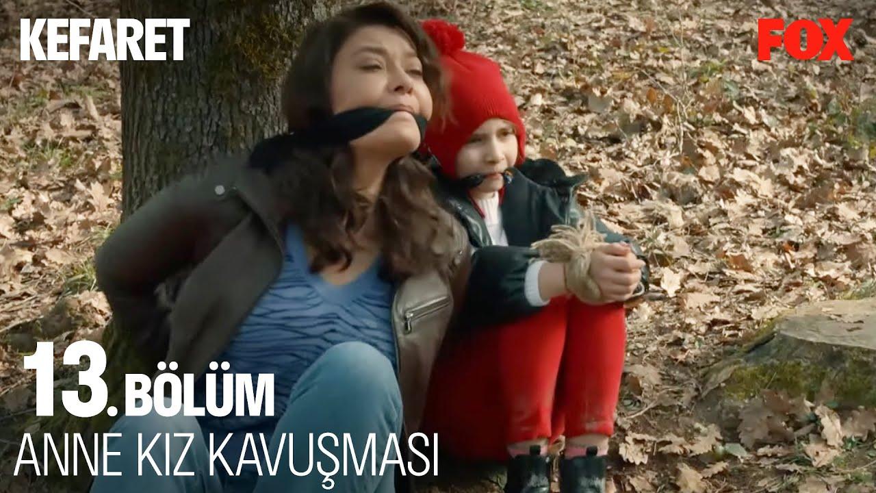 Zeynep, Cansu'ya Kavuşuyor - Kefaret 13. Bölüm