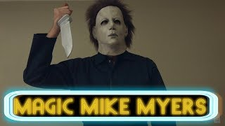 Magic Mike Myers | David Lopez