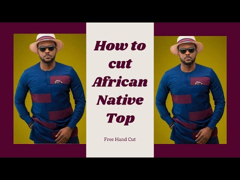 How To Cut Male Buba/African Native Top Without Pattern [Detailed]