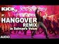 Hangover Remix Kick Salman Khan Jacqueline Fernandez Meet Br