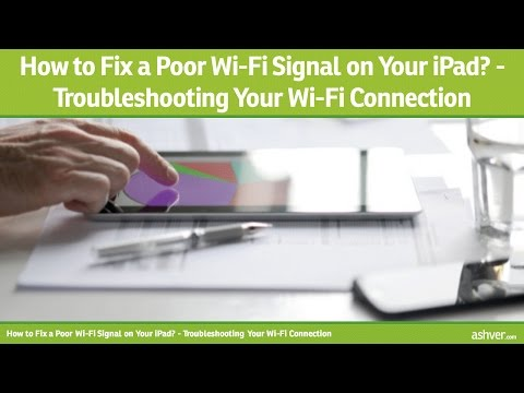 How to Fix a Poor Wi-Fi Signal on Your iPad - Troubleshooting Your Wi Fi Connection