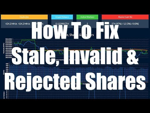 How To Fix Stale, Invalid & Rejected Shares