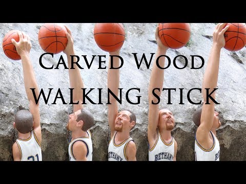 CARVING A SLAM DUNK BASKETBALL PLAYER WALKING STICK