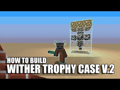 Minecraft: How To Build A Wither Trophy Case V.2