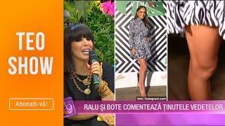 Teo Show (08.10.2019) - Ralu si Bote comenteaza tinutele vedetelor!