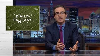 Daily Fantasy Sports: Last Week Tonight with John Oliver (HBO)