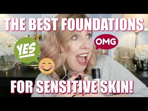 TOP 10 FOUNDATIONS FOR SENSITIVE SKIN!